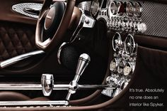 Spyker's interiors are so cool. Steam punk meets retro airplane.