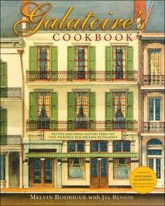 Galatoires Cookbook: Recipes and Family History from the Time-Honored New Orleans Restaurant (wish list)