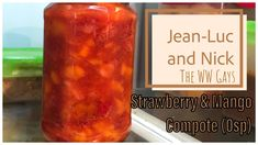 Strawberry and Mango Compote Points) Vanilla Syrup, Free In French, Ww Desserts, French Vanilla, Love People, Greek Yogurt, Pillar Candles, Food Videos, Sugar Free