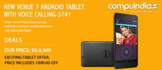 Now get Rs.1000 off on the New #Dell #Venue 7 #Android tablet with voice calling! The best #deals only on compuindia!
