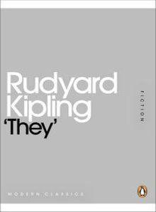 They - Rudyard Kipling