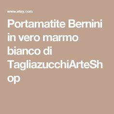 Portamatite Bernini in vero marmo bianco di TagliazucchiArteShop