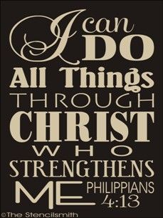 Philippians 4 13 I Can Do All Things Through Christ Who Strengthens