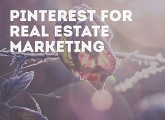 Never thought of Pinterest as a way to land new clients? Check out 5 agents who have mastered Pinterest for business.