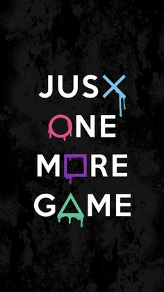 Just One More Game iPhone Wallpaper - iPhone Wallpapers 4k Gaming Wallpaper, Graffiti Wallpaper Iphone, Ps Wallpaper, Game Wallpaper Iphone, Best Gaming Wallpapers, Mobile Legend Wallpaper, Dope Wallpapers, Galaxy Wallpaper, Wallpaper Quotes