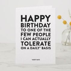 100 Hilarious Quote Ideas for DIY Funny Birthday Cards - All Gifts Considered Friend Birthday Quotes Funny, Best Friend Birthday Cards, Happy Birthday Quotes For Friends, Happy Birthday Posters, Brother Birthday Quotes, Happy Birthday Wishes Quotes, Birthday Card Sayings, Birthday Cards For Boyfriend, Happy Birthday Funny