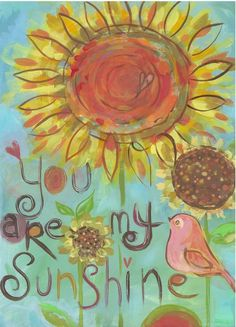 You are my sunshine canvas painting