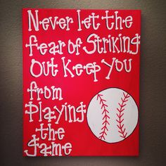 """St. Louis Cardinals Baseball Wall Art~ """"Never let the fear of striking out keep you from playing the game"""" Canvas  on Etsy, $35.00"""