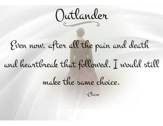 Outlander Quote/Claire Fraser If you're looking for Outlander products, check out redbubble.com