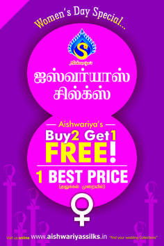 MARCH MATHAM MAGALIR MATHAM  !!!! BUY 2 GET 1 FREE !!!! All woman's merchandise only @ your family store  '' AISHWARIYASSILKS ''  Exiting prizes for all women visitors too......