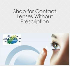 5ef7bc2fb1d http   www.contactlenses4us.com  is the place to be when · Contact Lenses  Without PrescriptionBuy ...