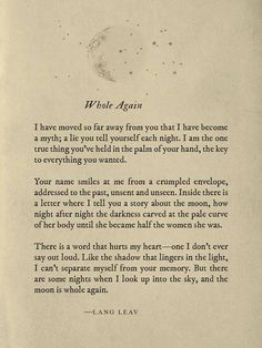 Whole Again - Lang Leav. Whole moon...#wiredmemories