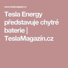 Tesla Energy představuje chytré baterie | TeslaMagazín.cz Tesla Motors