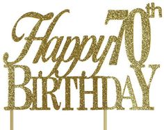 Gold Happy 70th Birthday Cake Topper 1pc Glitter Decor Handcrafted Party Supplies
