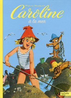 ''Caroline à la mer'' (Caroline at the seaside), ill.Pierre Probst