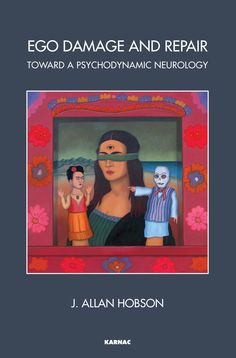 Ego Damage and Repair: Toward a Psychodynamic Neurology (eBook) Rem Sleep, Self Treatment, Neurology, Self Help, Psychology, Ebooks, Author, Teaching, Activities
