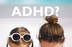 What does ADHD look like in girls and women?