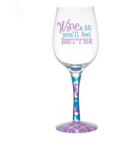 Take a look at this 'Wine A Little' Novelty Wineglass by Formation on #zulily today!
