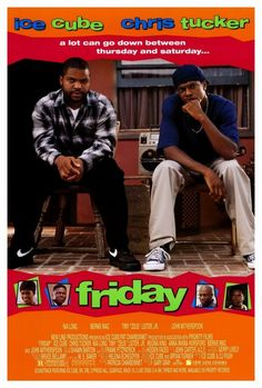 Friday Movie Poster 11 X Ice Cube, Chris Tucker, Bernie Mac Chris Tucker, Friday 1995, Friday Movie, Friday Ice Cube Movie, See Movie, Movie Tv, Funny Videos, John Witherspoon, Movie Posters