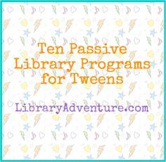Story Time Secrets: LibraryAdventure.com: Ten Passive Library Programs for Tweens