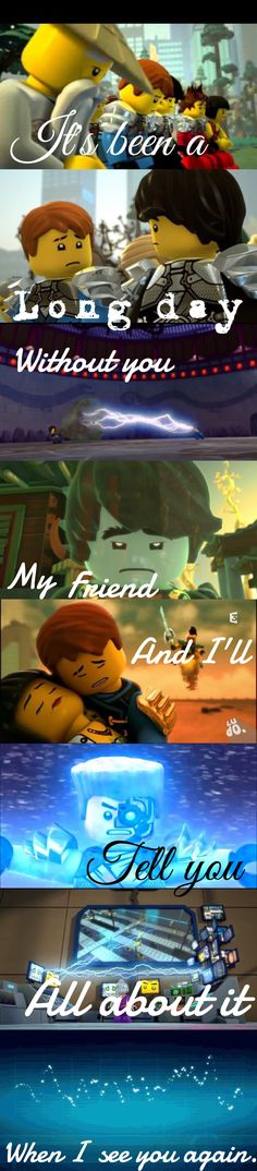 Ninjago. I'm crying now, if you're interested. (Edit by Echo)