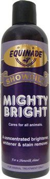 Equinade Showsilk Mighty Bright - for getting animals and chickens show ready.