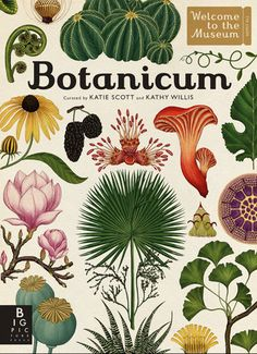 Booktopia has Botanicum : Welcome To The Museum, Welcome To The Museum by Katie Scott. Buy a discounted Hardcover of Botanicum : Welcome To The Museum online from Australia's leading online bookstore. Kew Gardens, Botanical Gardens, Katie Scott, Illustration Botanique, Plant Illustration, Blog Deco, Botanical Prints, Botanical Drawings, Book Activities