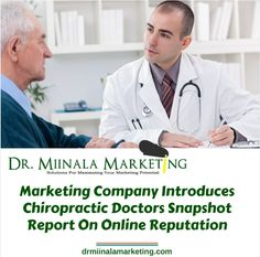 Marketing company introduces #chiropractic doctors snapshot report on online reputation « dr miinala marketing