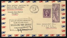 1932 (Aug 4) Round the World Flight by Wolfgang Von Gronau, cover to New Jersey franked with 3c Washington and 5c Airmail, with Chicago cds, black handstamp signed by von Gronau, flown on the Chicago-Montreal leg of the trip, with arrival on reverse, v.f.