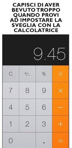 Personalmente ho provato a telefonare con la calcolatrice. ..