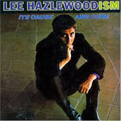 Lee Hazlewood - Its Cause And Cure LP