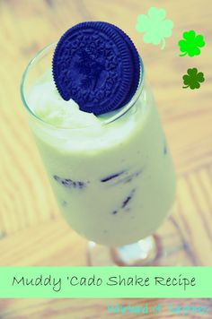Whirlwind of Surprises: A Muddy Cado Shake #Recipe just in time for #StPatricksDay #recipes