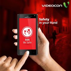 """Feel safe with the all new """"SOS - Be Safe"""" feature on Videocon Smartphones."""
