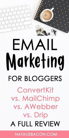 A full review of ConvertKit MailChimp AWebber and Drip - the best email marketing platforms for bloggers. Email marketing is the best way to make money blogging - the money is in the list. #marketing #emailmarketing #bloggingtips #nataliebacon #howtostartablog