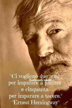 Citazione da: Ernest Hemingway