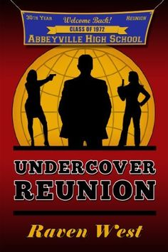Undercover Reunion by Raven West, http://www.amazon.com/gp/product/B006P5L5F8/ref=cm_sw_r_pi_alp_m6fAqb18NSCPA