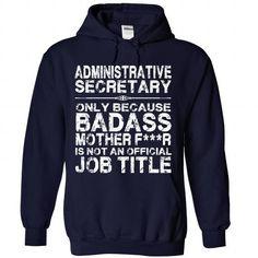 Administrative Secretary T Shirts, Hoodie. Shopping Online Now ==►…