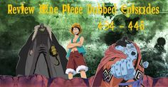 Review One Piece Dubbed Episodes 434 - 445