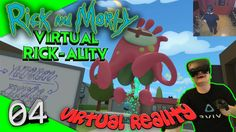 Rick and Morty: Virtual Rick-ality - Das Finale #04 [Let's Play][Gameplay][Vive][Virtual Reality] by VoodooDE