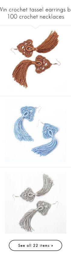 """""""Win crochet tassel earrings by 100 crochet necklaces"""" by crochetnecklaces ❤ liked on Polyvore featuring jewelry, earrings, bohemian earrings, brown earrings, boho jewelry, gypsy earrings, tassel earrings, blue earrings, long dangle earrings and macrame earrings"""