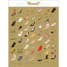 Pop Chart Lab The Many Shoes of Carrie Bradshaw's Closet Print ($31) ❤ liked on Polyvore featuring home, home decor, wall art, multi, wall posters, home wall decor, gold home decor and movie wall art