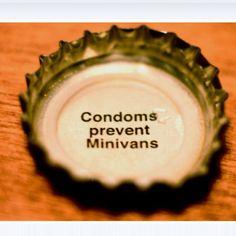 Condoms prevent minivans...