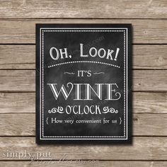 Oh Look It's Wine O'Clock Chalkboard Sign 5x7 | Wine Wall Art | Girl's Night | Bachelorette Party Digital File, Printable, Instant Download