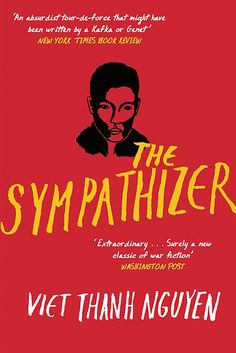 The Sympathizer by Viet Thanh Nguyen | The 24 Best Fiction Books Of 2015