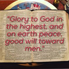 Glory to God in the highest and on earth  peace good will toward men. #christmas
