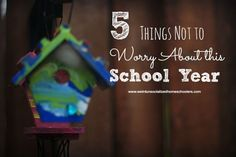 5 Things Not to Worry About this School Year