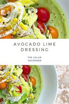 Easy recipe for delicious creamy avocado lime dressing. So yummy! Avocado Lime Dressing, Cooking Recipes, Healthy Recipes, Proper Nutrition, Original Recipe, Kitchen Tips, Spreads, Food Processor Recipes, Sauces