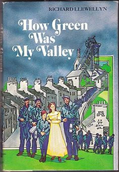 How Green Was My Valley, 1940 by Richard LLewellyn