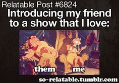 Relatable post: Introducing my friend to a show that i love. Lol, so true. Look Here, Look At You, Funny Quotes, Funny Memes, Hilarious, Funny Gifs, Funny Cartoons, Memes Humor, Cat Memes