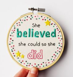 Inspirational Quote Embroidery 4 inch Hoop by PixiecraftHandmade